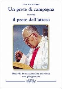 ˆUn ‰prete di campagna ovvero Il prete dell'attesa