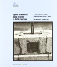 Opere e manufatti della bonifica e dell'irrigazione