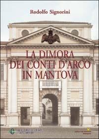 La dimora dei conti D'Arco in Mantova