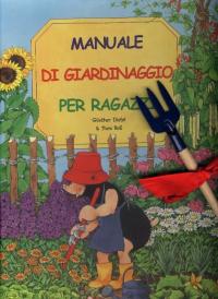 Manuale di giardinaggio per ragazz