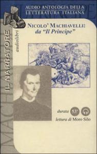 Nicolo Machiavelli: da Il Principe