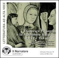 Francesco Petrarca e la letteratura italiana del XV e XVI secolo [audioregistrazione]