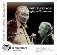 Gregory Bateson e l'ecologia della mente [audioregistrazione]