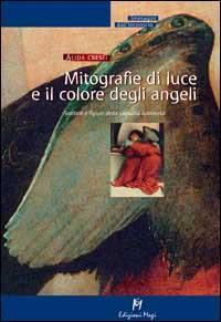 Mitografie di luce e il colore degli angeli