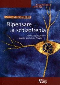 Ripensare la schizofrenia