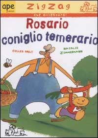 Rosario, coniglio temerario