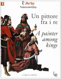 Un pittore tra i re