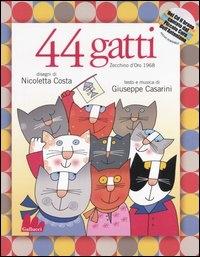 44 gatti [multimediale]
