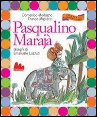 Pasqualino Marajà / Domenico Modugno ; Franco Migliacci ; disegni di Emanuele Luzzati
