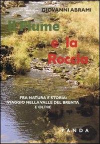 Il fiume e la roccia