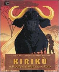 Kirikù e il bufalo dalle corna d'oro