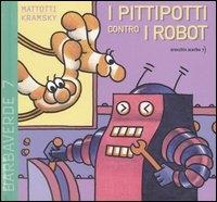 I pittipotti contro i robot