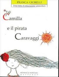 Camilla e il pirata Caravaggi