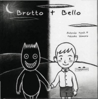 Brutto + bello