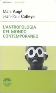 L' antropologia del mondo contemporaneo