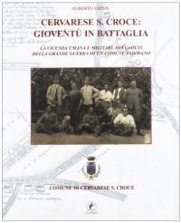 Cervarese S. Croce: gioventù in battaglia