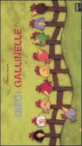 Dieci gallinelle
