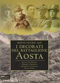 I decorati del battaglione Aosta