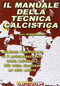Il manuale della tecnica calcistica