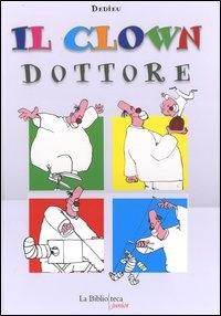 Il clown dottore