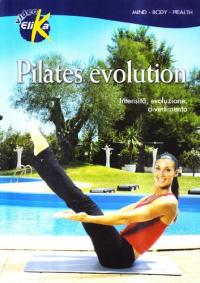 Pilates evolution [DVD]