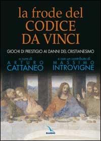 La frode del Codice da Vinci