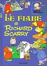 Le fiabe di Richard Scarry