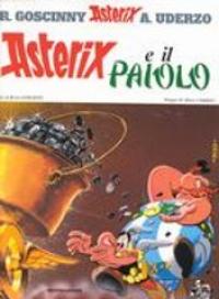 Asterix e il paiolo : un'avventura di Asterix / testo di Goscinny ; disegni di Uderzo ; traduzione di Luciana Marconcini