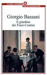 Il giardino dei Finzi-Contini / Giorgio Bassani