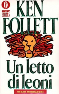 Un letto di leoni / Ken Follett ; traduzione di Roberta Rambelli