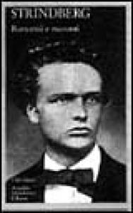 Romanzi e racconti ; vol. 1  : il ciclo autobiografico / August Strindberg ; a cura di Ludovica Koch