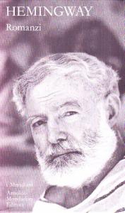 Romanzi / Ernest Hemingway ; a cura di Fernanda Pivano. Vol. 2