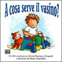 A cosa serve il vasino?