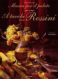 Musica per il palato: a tavola con Rossini