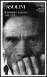 [Pt. 1]: Romanzi e racconti / a cura di Walter Siti e Silvia De Laude ; con due saggi di Walter Siti ; cronologia a cura di Nico Naldini. Vol. 2: 1962-1975