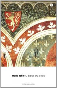 Biondo era e bello / Mario Tobino ; introduzione di Fausto Gianfranceschi