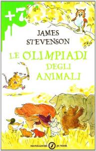 Le olimpiadi degli animali / James Stevenson ; traduzione di Tiziana Merani ; illustrazioni di James Stevenson