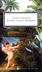 I grandi romanzi di Gabriel García Márquez
