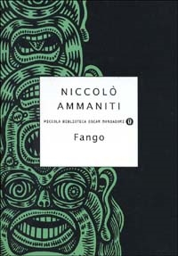Fango / Niccolò Ammaniti