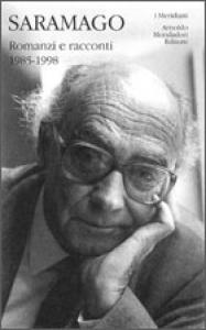 Romanzi e racconti / Josè Saramago ; a cura di Paolo Collo ; con un saggio introduttivo di Luciana Stegagno Picchio ; traduzioni di Rita Desti. Vol. 2: 1985-1998
