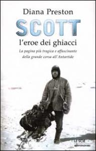 Scott l'eroe dei ghiacci