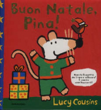Buon Natale, Pina! / Lucy Cousins