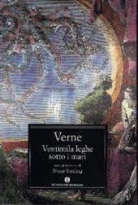 Ventimila leghe sotto i mari / Jules Verne ; con uno scritto di Bruce Sterling ; traduzione di Enrico Lupinacci
