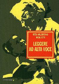 Leggere ad alta voce / Rita Valentino Merletti
