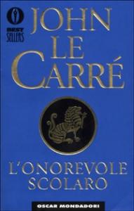 L'onorevole scolaro / John Le Carré ; traduzione di Attilio Veraldi