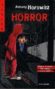 Horror / Anthony Horowitz ; traduzione di Angela Ragusa
