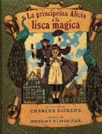 La principessa Alicia e la lisca magica