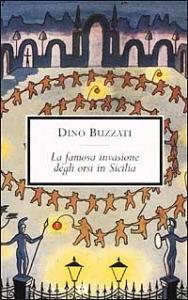 La famosa invasione degli orsi in Sicilia / Dino Buzzati ; illustrazioni dell'autore