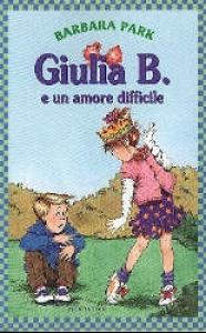 Giulia B. e un amore difficile