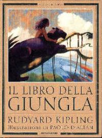 Il libro della giungla / Rudyard Kipling ; traduzione del testo di Gianni Padoan ; traduzione delle poesie di Lidia Conetti ; illustrazioni di Paolo D'Altan